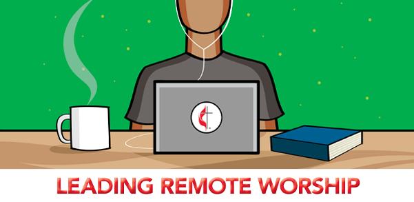 Leading Remote Worship