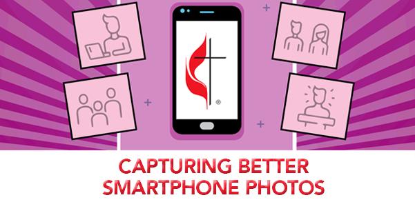 Capturing Better Smartphone Photos