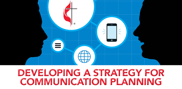 Developing A Strategy for Communications Planning