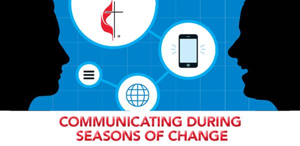 Communicating During Seasons of Change