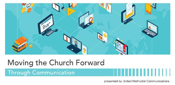 Moving the Church Forward Through Communication 2021