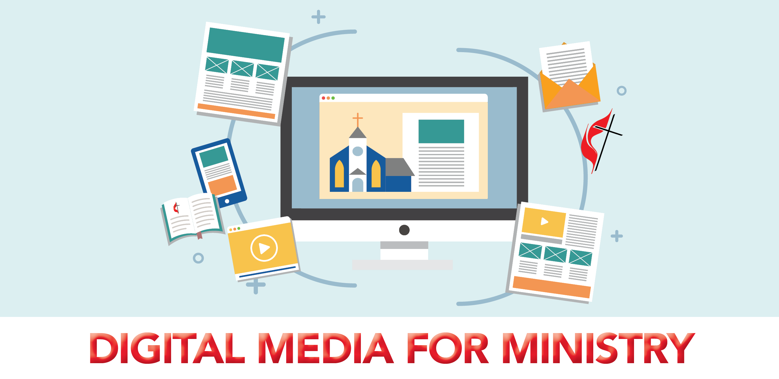 Digital Media for Ministry
