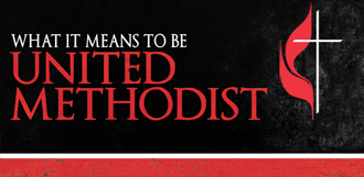 What It Means to be United Methodist